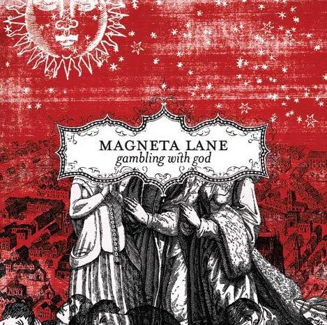Magneta Lane ~ Gambling With God